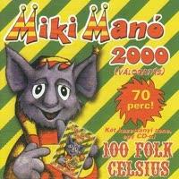 100 FOLK CELSIUS MIKI MANO 2000 zene CD vásárlás