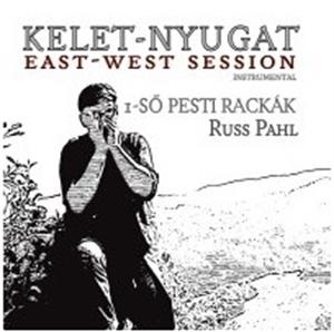 1-SŐ PESTI  RACKÁK FEAT . RUSS   PAHL         Kelet-Nyugat zene CD vásárlás
