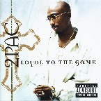 LOYAL TO THE GAME 2 PAC RNB/HIP-HOP zene CD vásárlás