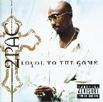 LOYAL TO THE GAME 2 PAC RNB/HIP-HOP zene CD vásárlás