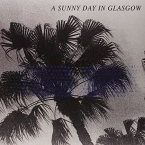 SEA WHEN ABSENT A SUNNY DAY IN GLASGOW POP/ROCK zene LP vásárlás