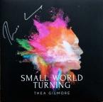 SMALL WORLD TURNING GILMORE, THEA zene LP vásárlás