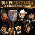 A DALOK MEGMARADTAK 100 FOLK CELSIUS MAGYAR zene CD vásárlás
