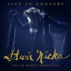 LIVE IN CONCERT THE 24.. NICKS, STEVIE zene CD vásárlás