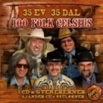 35 ÉV - 35 DAL 100 FOLK CELCIUS MAGYAR zene CD vásárlás