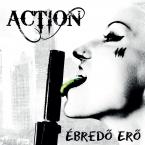 ÉBREDŐ ERŐ ACTION MAGYAR zene CD vásárlás