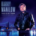 THIS IS MY TOWN: SONGS OF NEW YORK MANILOW,BARRY POP/ROCK zene CD vásárlás