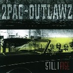 STILL I RISE 2PAC AND OUTLAWZ RNB/HIP-HOP zene CD vásárlás