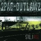 STILL I RISE 2PAC AND OUTLAWZ RNB/HIP-HOP zene CD vásárlás