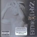BETTER DAYZ 2 PAC RNB/HIP-HOP zene CD vásárlás
