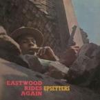 EASTWOOD RIDES AGAIN -HQ- UPSETTERS POP/ROCK zene LP vásárlás